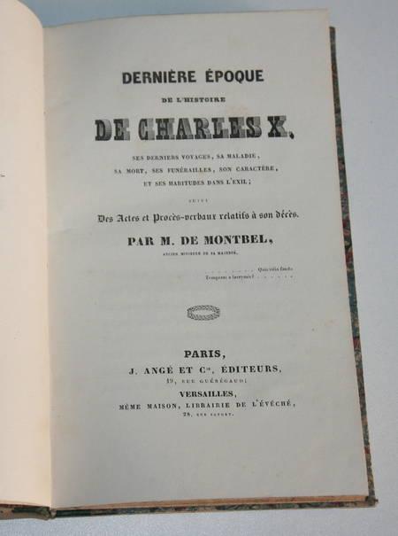 Montbe -Dernière époque de l'histoire de Charles X, voyages, maladie - 1836 - Photo 1 - livre d'occasion