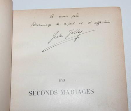 JOLLY (Jules). Les seconds mariages. Etude historique sur la législation des seconds et subséquents mariages, livre rare du XIXe siècle