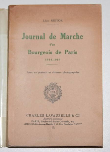 Riotor - Journal de marche d'un bourgeois de Paris. 1914-1919 - 1934 - Photo 0 - livre du XXe siècle