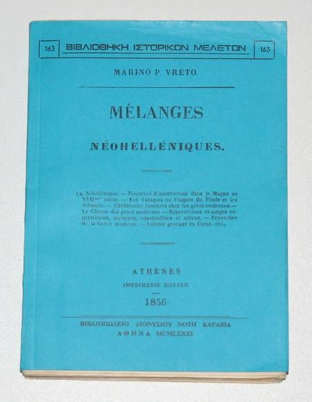 VRETO (MARINO P.). Mélanges néohelléniques, livre rare du XXe siècle