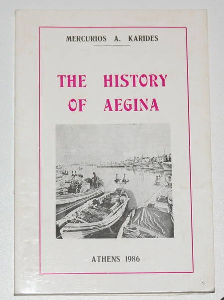 KARIDES (Mercurios A.). The history of Aegina