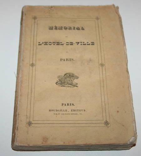 BONNELLIER (Hippolyte). Mémorial de l'hôtel de ville de Paris. 1830, livre rare du XIXe siècle