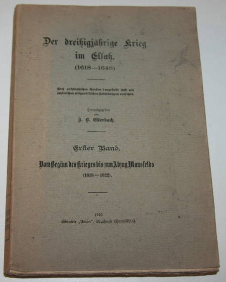 Ellerbach - Der dreissigjährige Krieg im Elsass (1618-1622) - 1925 - Photo 0 - livre d'occasion