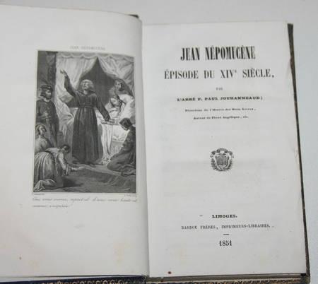 JOUHANNEAUD - Jean Népomucène, épisode du XIVe siècle - 1851 - Cartonnage - Photo 1, livre rare du XIXe siècle