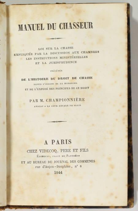 Manuel du chasseur... histoire du droit de chasse, depuis l'origine ... 1844 - Photo 0 - livre de collection