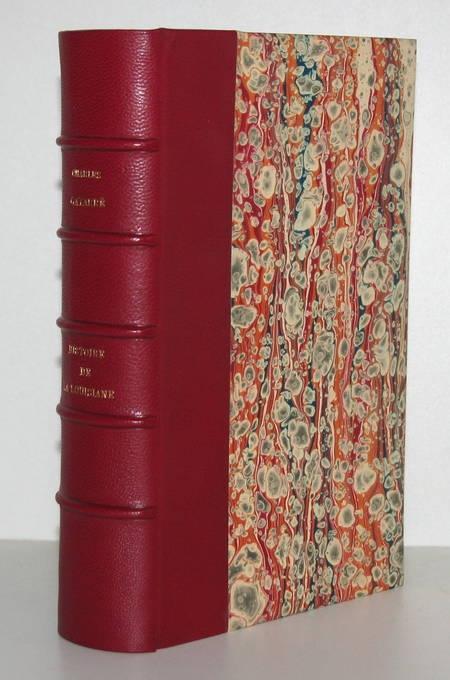 GAYARRE (Charles) Histoire de la Louisiane - Ne Orléans 1846 Eo - Rare - Complet - Photo 0, livre rare du XIXe siècle