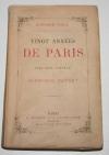 GILL - Vingt années de Paris Avec une préface de Alphonse Daudet 1883 - Gravures - Photo 2, livre rare du XIXe siècle