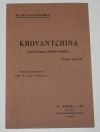 MOUSSORGSKY (M.). Khovantchina (Les princes Khovansky)