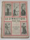 KUMLIEN (L.-G.). La gymnastique pour tous. Pour vivre mieux et en bonne santé, faire chaque jour quelques minutes d'exercice sans appareil d'après la méthode suédoise