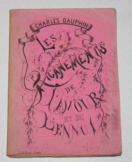 Dauphin - Les ricanements de l'amour et de l'ennui - 1882 - Photo 0 - livre de collection