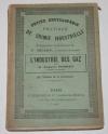 [Chimie Physique] PERRET (Auguste) - Industrie des gaz - 1901 - Photo 0, livre rare du XXe siècle