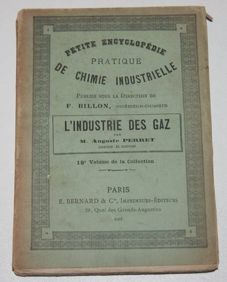 [Chimie Physique] PERRET (Auguste) - Industrie des gaz - 1901 - Photo 0 - livre de collection