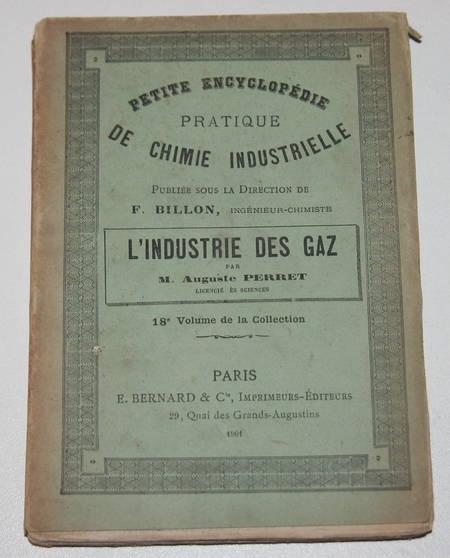[Chimie Physique] PERRET (Auguste) - Industrie des gaz - 1901 - Photo 0 - livre de collection