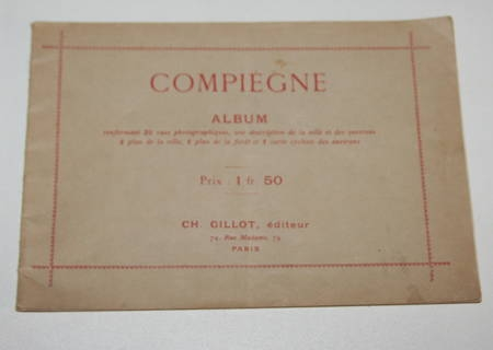 Compiègne album - 25 vues photographiques - Plans - Fin XIXe - Photo 1 - livre de bibliophilie