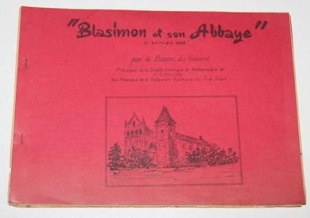 FOUSSAT (Baron du). Blasimon et son abbaye, livre rare du XXe siècle