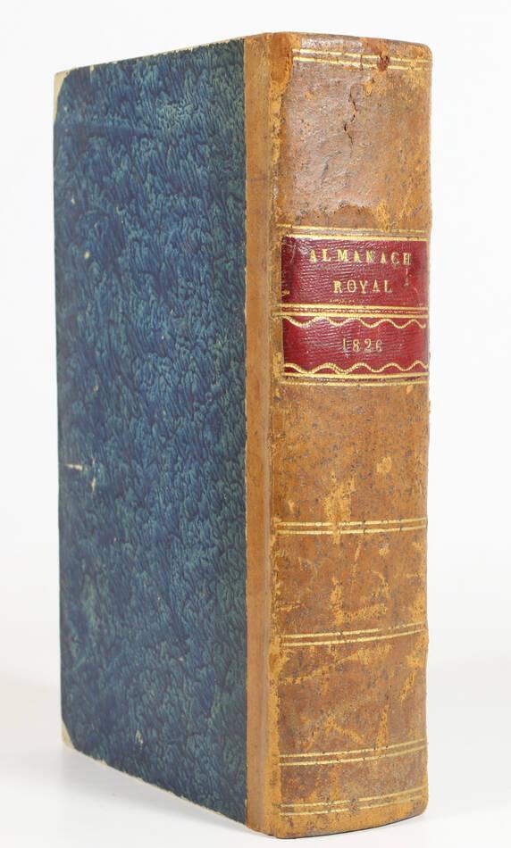 Almanach royal pour l an MDCCCXXVI présenté à sa majesté - 1826 - Relié - Photo 0, livre rare du XIXe siècle