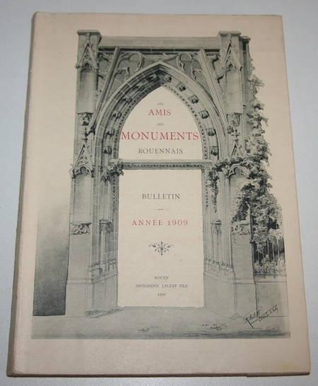 . Les Amis des Monuments Rouennais. Bulletin. Année 1909