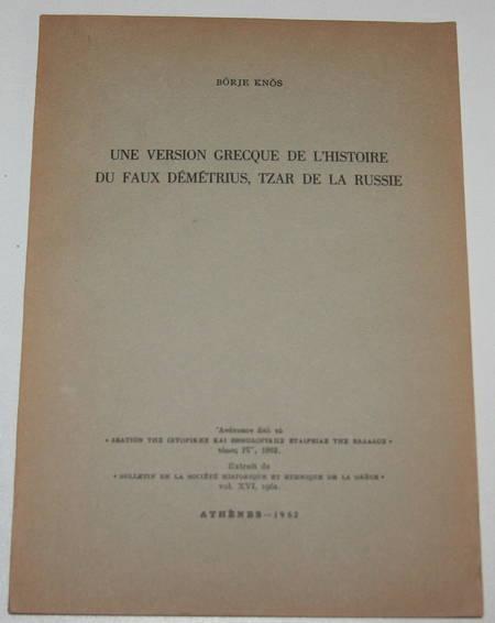 KNOS (Börje). Une version grecque de l'histoire du faux Démétrius, tzar de la Russie