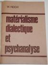 REICH (W.). Matérialisme dialectique et psychanalyse