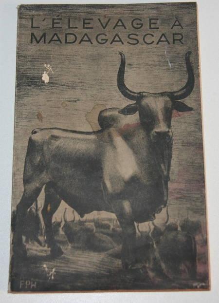 L'élevage des espèces animales domestiques à Madagascar - 1937 - Photo 0 - livre de bibliophilie
