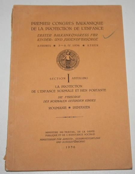 [Roumanie] Premier congrès balkanique de la protection de l'enfance - 1936 - Photo 0 - livre d'occasion