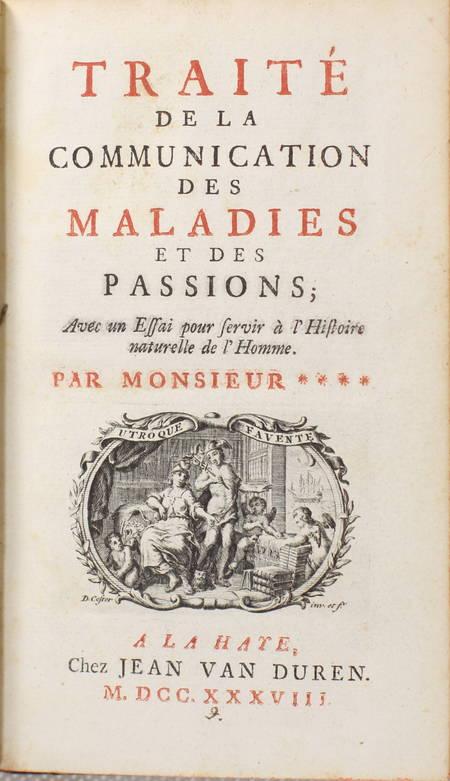 MONSIEUR **** [MOREAU DE SAINT-ELIER (Louis Malo)]. Traité de la communication des maladies et des passions; avec un essai pour servir à l'histoire naturelle de l'homme