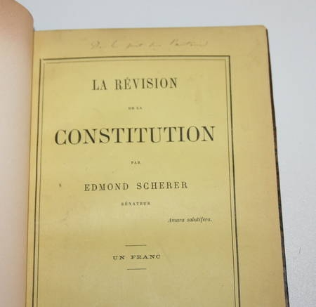 SCHERER (Edmond) - La révision de la constitution - 1882 - Relié - Dédicace - Photo 2 - livre de collection