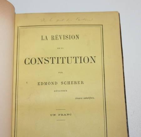 SCHERER (Edmond) - La révision de la constitution - 1882 - Relié - Dédicace - Photo 2 - livre d'occasion