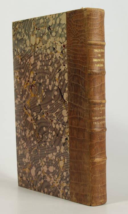 YVE-PLESSIS (R.). Bibliographie raisonnée de l'argot et de la langue verte en France du XVe au XXe siècle en France, livre rare du XXe siècle