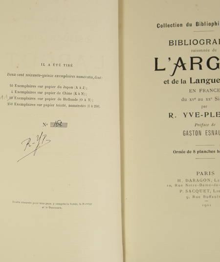 YVE-PLESSIS - Bibliographie raisonnée de l argot et de la langue verte - 1901 - Photo 2, livre rare du XXe siècle