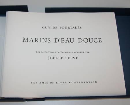 POURTALES - Marins d'eau douce - 10 eaux fortes de Joëlle Serve - 1986 - Photo 1 - livre du XXe siècle
