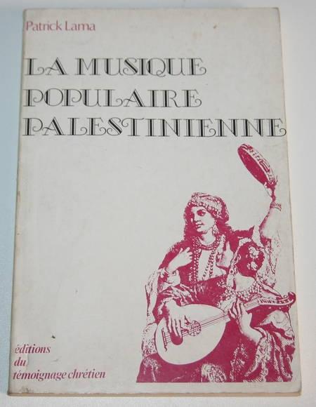 LAMA (Patrick). La musique populaire palestinienne