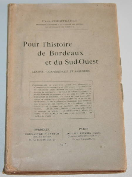 COURTEAULT (Paul). Pour l'histoire de Bordeaux et du Sud-Ouest. Leçons, conférences et discours, livre rare du XXe siècle
