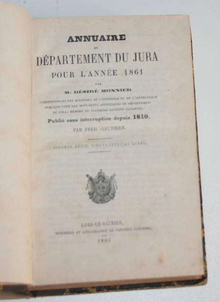 [Franche-Comté] Annuaire du Jura pour l année 1861 - Désiré Monnier - Photo 1, livre rare du XIXe siècle