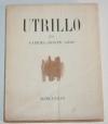 [Peinture] GROS (Gabriel-Joseph) - Utrillo. Sa légende - Marguerat - 1947- Envoi - Photo 1, livre rare du XXe siècle