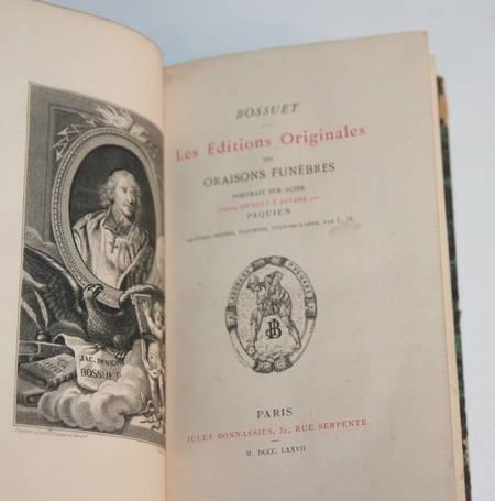 BOSSUET. Les éditions originales des oraisons funèbres, livre rare du XIXe siècle