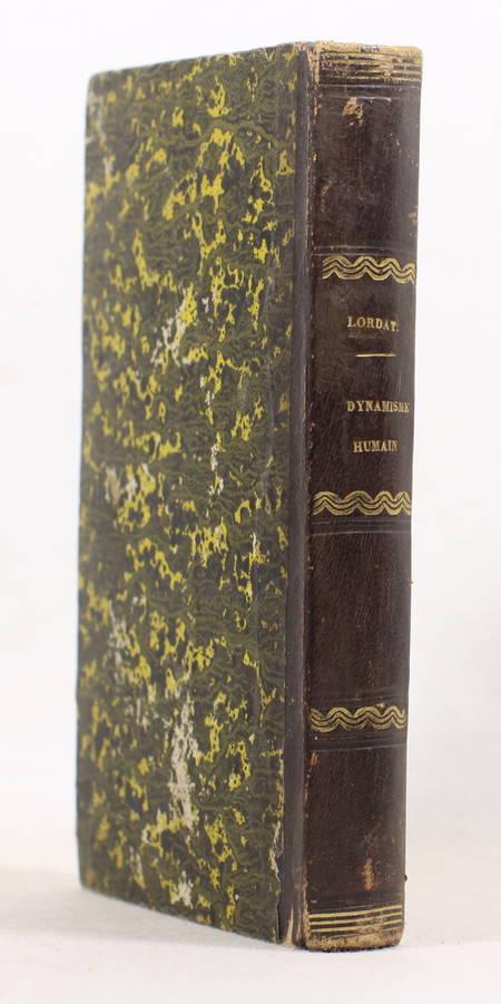 Lordat - Principe de la dualité du dynamisme humain 1854 - Relié - Photo 1, livre rare du XIXe siècle