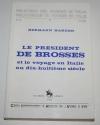 HARDER (Hermann) - Le président de Brosses et le voyage en Italie au 18e - Photo 0 - livre de bibliophilie