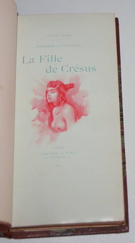 CASTANIER (Prosper). La fille de Crésus. Roman antique