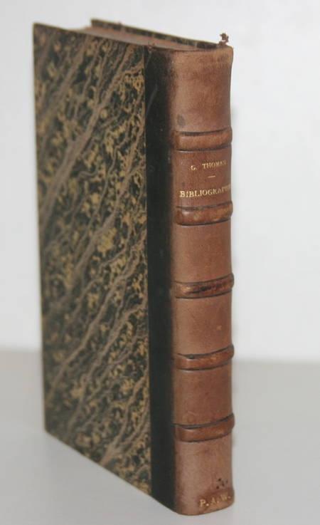 CALOT (Frantz) et THOMAS (Georges). Guide pratique de bibliographie, suivi d'un memento analytique des principales bibliothèques de Paris