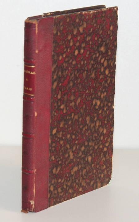 DUPUIS (Jules). Juvénal à Paris. Sa vie et ses maximes, livre rare du XIXe siècle
