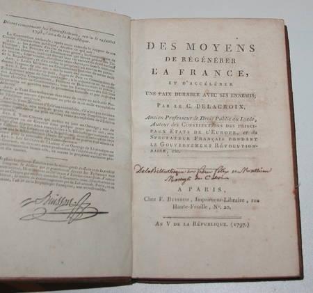 DELACROIX - Des moyens de régénérer la France - 1797 - Photo 2 - livre du XVIIIe siècle