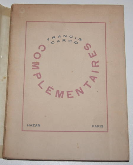 Francis CARCO - Complémentaires - Hazan - 1929 - EO - Photo 1 - livre rare