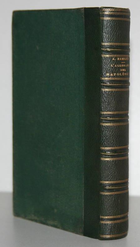 RAMBAUD (Alfred). L'Allemagne sous Napoleon Ier (1804-1811). La domination française en Allemagne