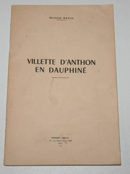 BAZIN (Georges). Villette d'Anthon en Dauphiné