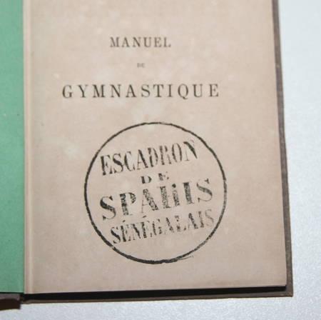 [Militaria] Manuel de gymnastique militaire - 1879 - Régiment de spahis - Photo 2 - livre de bibliophilie