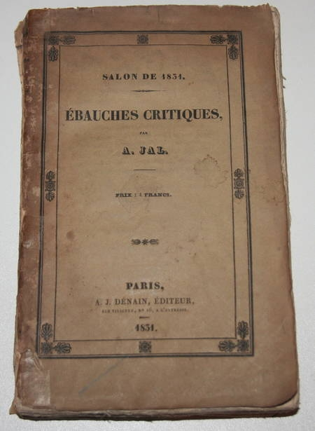[Peinture] Jal - Ebauches critiques - Salon de 1831 - Photo 0 - livre de collection