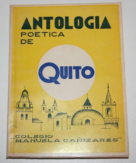 [Equateur, Poésie] Antologia poetica de Quito - 1979 - Photo 1 - livre d occasion