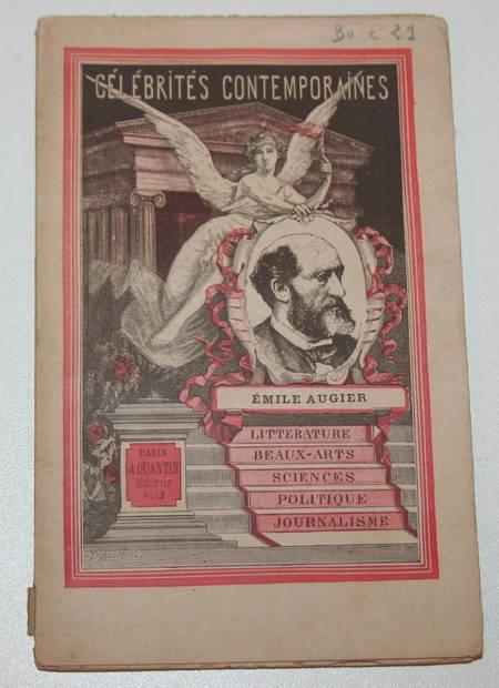 CLARETIE (Jules) - Emile Augier. Célébrités contemporaines - 1882 - Photo 1 - livre de collection