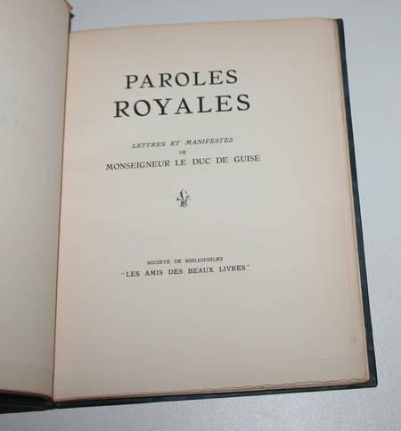 [Marquis des Roys] Paroles royales. Lettres du duc de Guise - 1933 - Photo 1 - livre de collection
